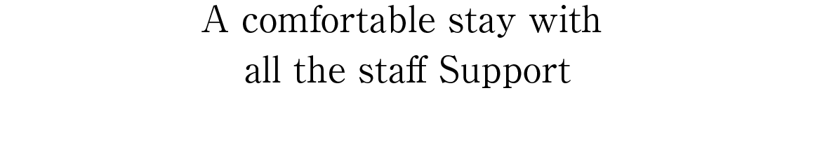 A comfortable stay with